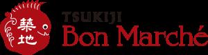 Tsukiji Bon Marché